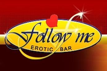 Follow Me Erotic Bar
